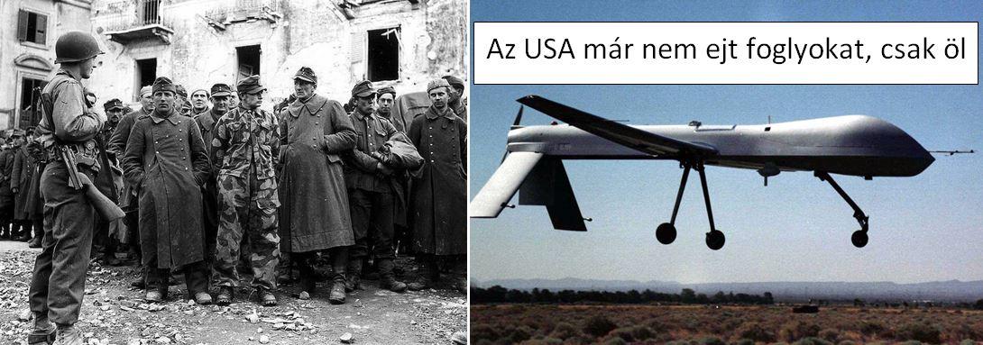 Amerikai Egyesült Államok második világháborúban még ejtett foglyokat, ma már csak mészárolnak